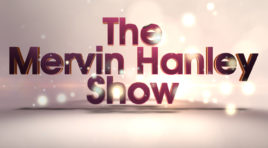 The Mervin Hanley Show (Season 1, Episode 3)